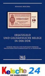 Gietl M & S Edition Ersatzgeld und geldähnliche Belege in der DDR Papiergeldkatalog - parallel zur staatlichen Währung umlaufender Ersatzzahlungsmittel in Papierform - 1. Auflage Henning Huschka 2009 PORTOFREI in Deutschland - Vorschau