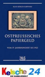 Ostpreußisches Papiergeld Notgeld Ostpreussen Banknotenkatalog 1. Auflage Klaus-Jürgen Karpinski 2009 PORTOFREI in Deutschland