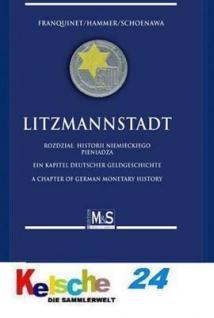 M & S Schoenawa Litzmannstadt Ein Kapitel dt Geldge - Vorschau