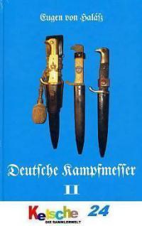 Eugen von Halasz Deutsche Kampfmesser Band 2 NEU