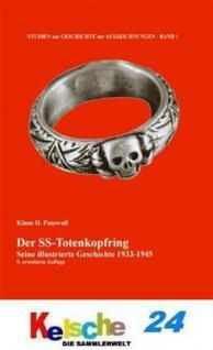 Patzwall Der SS Totenkopfring Seine Geschichte 1933
