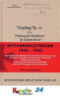 Scherzer Ritterkreuzträger 1939-45 komple. Verzeich