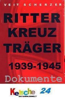 Veit Scherzer Ritterkreuzträger 1939-45 Dokumente 1 - Vorschau