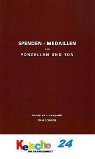 Karl Scheuch Spendenmedaillen aus Porzellan und Ton