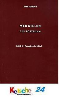 Scheuch Medaillen aus Porzellan u. Ton Bd 2 Orte D