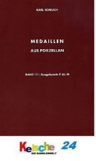 Scheuch Medaillen aus Porzellan u. Ton Bd 3 Orte F