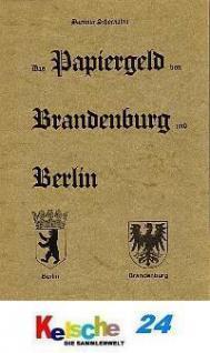 SCHOENAWA Das Papiergeld von Berlin & Brandenburg - Vorschau