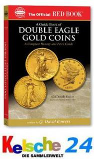 US A guide Book of Double Eagle Gold Coins Whitman