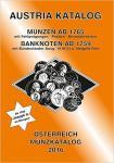 ANK Münzkatalog Österreich 2016: Alle Muenzen ab 1765 bis heute. Banknoten ab 1759