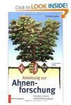 Battenberg - Anleitung zur Ahnenforschung Familienchronik und Familienwappen - 4. Auflage - Christina Zacker - 2006