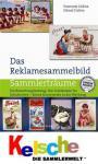 Battenberg Das Reklamesammelbild Katalog m. Preisen