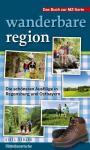 GIETL MZ SERIE Wanderbare Region Die schönsten Ausflüge in Regensburg und Ostbayern 1. Auflage - Andrea Polster - Band 1 - 2012 PORTOFREI in Deutschland