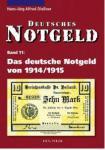 Gietl Das deutsche Notgeld von 1914/1915 Deutsches Notgeld Band 11 H.J.A. Dießner 1. Auflage 2010 PORTOFREI in Deutschland