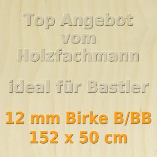 Sperrholz 12mm Birke Sperrholzplatte Modellbau Holzplatte Bastelholz 152 x 50 cm