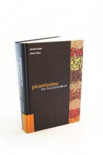 picantissimo: Das Gewürzhandbuch - mehr als nur ein Nachschlagewerk
