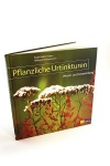 Pflanzliche Urtinkturen - Frischpflanzenpräparate selber herstellen