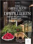 Die hohe Kunst des Destillierens - von Kai Möller
