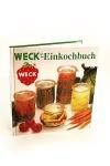 Weck - das Einkochbuch der Firma Weck mit vielen Rezepten