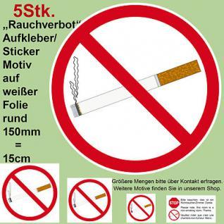 5 aufkleber rauchen verboten nichtraucher rauchverbot 15 cm rund sticker schild kaufen bei. Black Bedroom Furniture Sets. Home Design Ideas