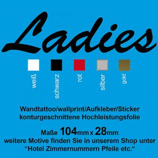 Ladies WC 00 Toiletten Tür Wandtattoo Aufkleber Hinweis Schild sign decal foil