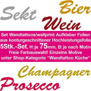 Set Wandaufkleber Wandtattoo Wand Aufkleber Bier Sekt Wein Prosecco Champagner