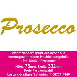 Prosecco Hotel Bar Restaurant Dekoration Deko selbstklebende Folie Wandtattoo