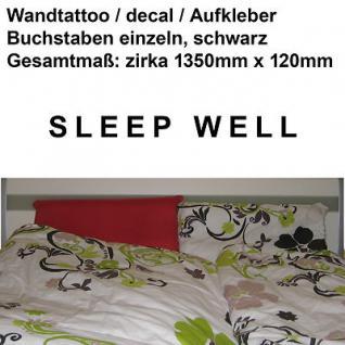 Wandtattoo Aufkleber Deko Folie vinyl decal Schriftzug SLEEP WELL schlaf gut