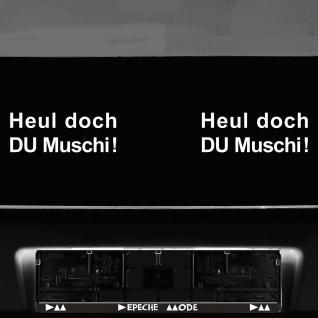 2 Stück Heul doch Du Muschi weiß 20cm Auto Heck Aufkleber Tattoo Deko Folie