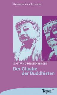Der Glaube der Buddhisten, Weltreligionen