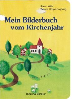 Mein Bilderbuch vom Kirchenjahr, Kinderbuch