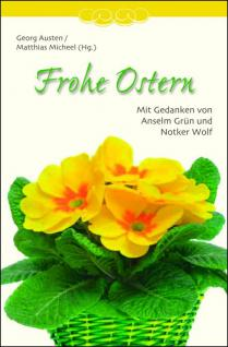 Geschenkbuch Frohe Ostern, Gedanken zum Osterfest