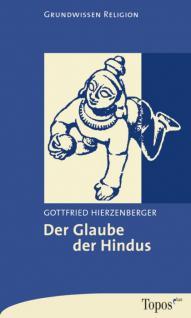 Der Glaube der Hindus, Weltreligionen