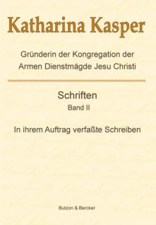 Katharina Kasper, Schriften, Band 2 - Vorschau