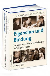 Eigensinn und Bindung, Katholische deutsche Intellektuelle