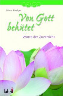 Geschenkbuch Von Gott behütet, Worte der Zuversicht