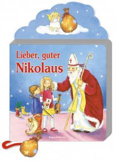 Lieber, guter Nikolaus, Reime und Lieder