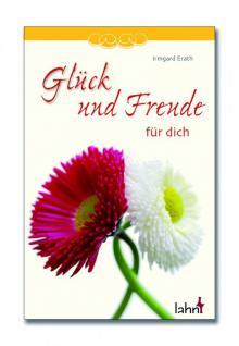Geschenkbuch Glück und Freude für dich