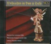 Weihnachten im Dom zu Halle, Audio-CD Chormusik