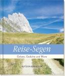 Reise-Segen, Gebete, Gedichte und Worte