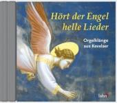 Hört der Engel helle Lieder CD Orgelklänge