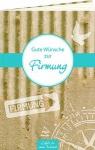 Geschenkbuch Gute Wünsche zur Firmung, Geldgeschenk
