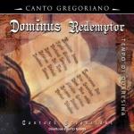 Dominus Redemptor, Gregorianische Gesänge zur Fastenzeit