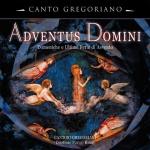 Adventus Domini, Gregorianische Gesänge zur Adventszeit