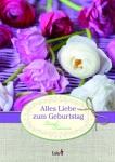 Geschenkbuch Alles Liebe zum Geburtstag