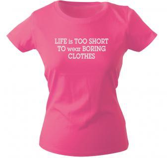 Girly-Shirt mit Print - Life is too short... - G10223 - pink - XXL