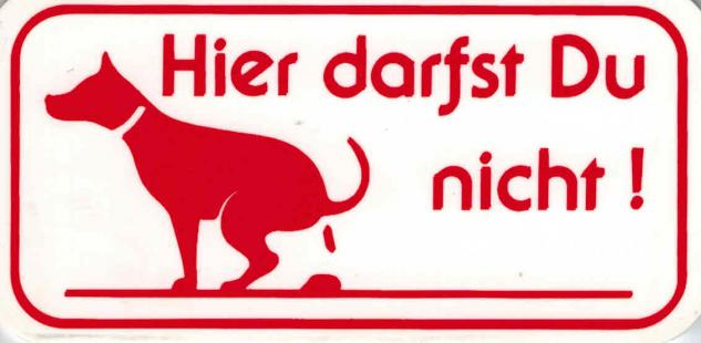 Schild - HUND - HIER DARFST DU NICHT - Gr. 10x5 cm - 308020