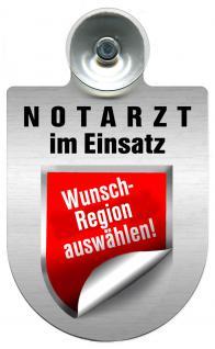 (309353) Einsatzschild Windschutzscheibe -Notarzt - incl. Regionen nach Wahl