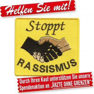 AUFNÄHER - Stoppt RASSISMUS - Gr. ca. 9cm x 8cm (00018) Stick Patches Applikation Abzeichen