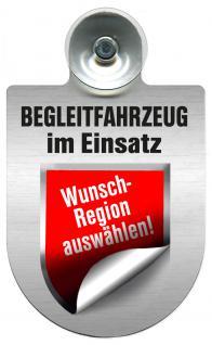(309457) Einsatzschild Windschutzscheibe - Begleitfahrzeug - incl. Regionen nach Wahl