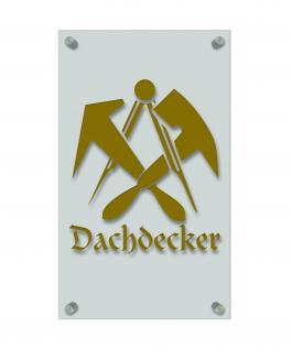 Zunft- Schild - Handwerker-Zeichen - edle Acryl-Kunststoff-Platte mit Beschriftung - Dachdecker - 309452 gold
